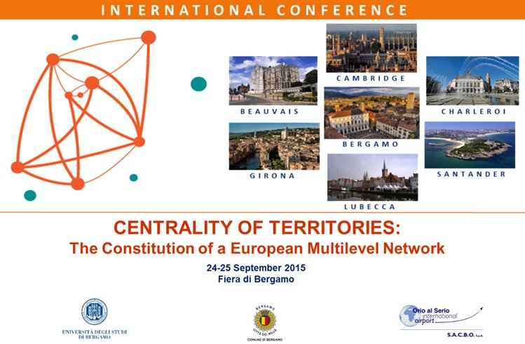 24-25 September 2015 - International Conference Centrality of Territories: the Constitution of a European Multilevel Network